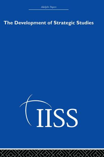 The Development of Strategic Studies book cover
