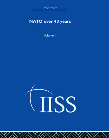 NATO Over Forty Years Volume 2 book cover
