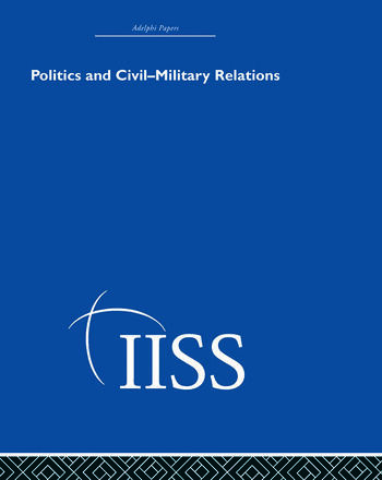 Politics and Civil Military Relations book cover