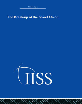 The Break-up of the Soviet Union book cover