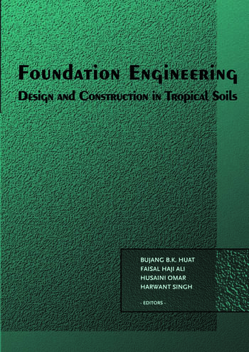 Foundation Engineering Design and Construction in Tropical Soils book cover