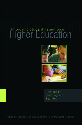 Improving Student Retention in Higher Education The Role of Teaching and Learning book cover