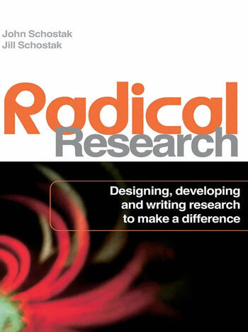 Radical Research Designing, Developing and Writing Research to Make a Difference book cover