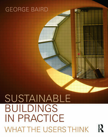 Sustainable Buildings in Practice What the Users Think book cover