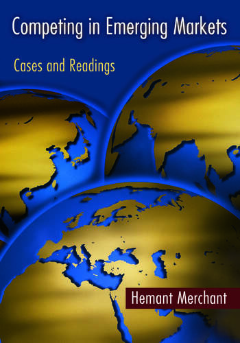 Competing in Emerging Markets Cases and Readings book cover