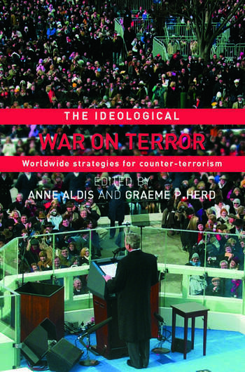 The Ideological War on Terror Worldwide Strategies For Counter-Terrorism book cover