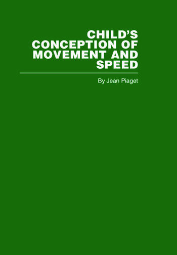 Child's Conception of Movement and Speed book cover