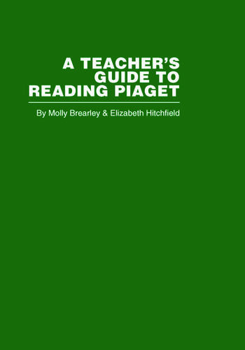 A Teacher's Guide to Reading Piaget book cover