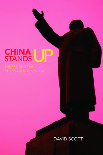 China Stands Up The PRC and the International System book cover