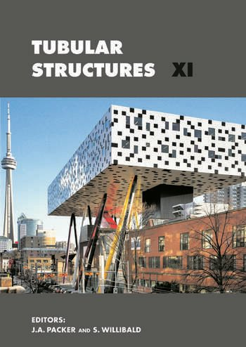 Tubular Structures XI 11th International Symposium and IIW International Conference on Tubular Structures book cover