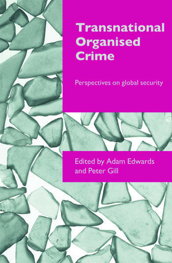 Transnational Organised Crime Perspectives on Global Security book cover