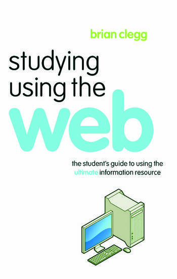 Studying Using the Web The Student's Guide to Using the Ultimate Information Resource book cover