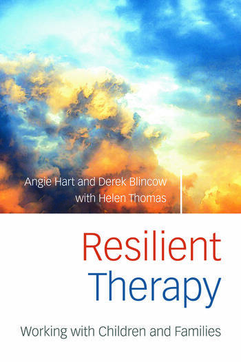 Resilient Therapy Working with Children and Families book cover