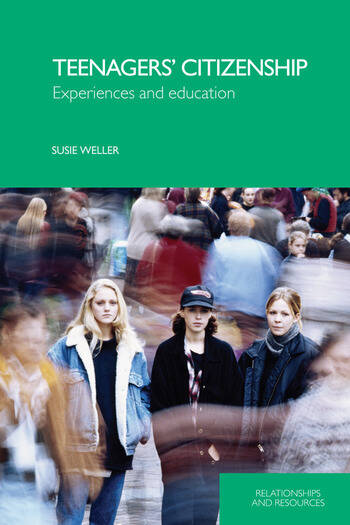 Teenagers' Citizenship Experiences and Education book cover
