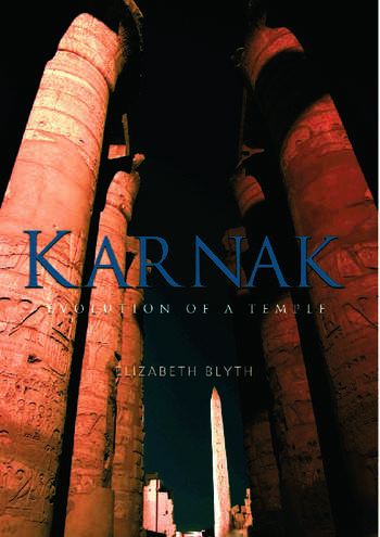 Karnak Evolution of a Temple book cover