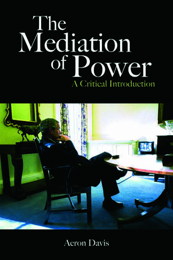 The Mediation of Power A Critical Introduction book cover
