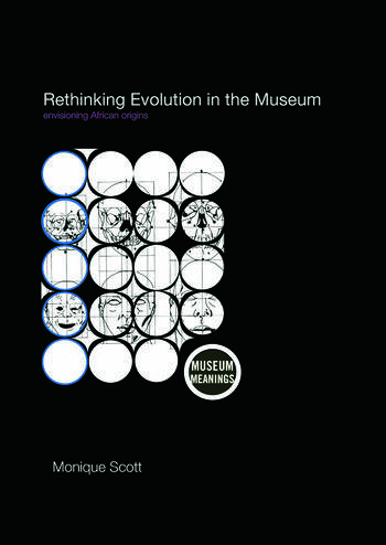 Rethinking Evolution in the Museum Envisioning African Origins book cover