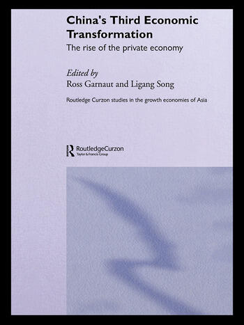 China's Third Economic Transformation The Rise of the Private Economy book cover