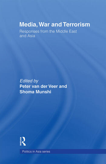 Media, War and Terrorism Responses from the Middle East and Asia book cover