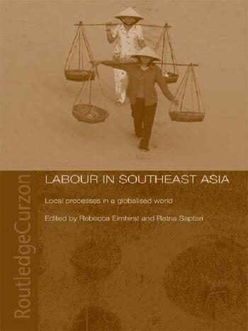 Labour in Southeast Asia Local Processes in a Globalised World book cover