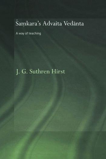 Samkara's Advaita Vedanta A Way of Teaching book cover