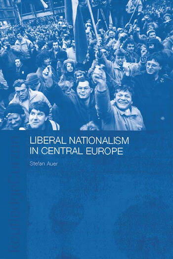 Liberal Nationalism in Central Europe book cover