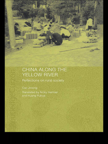 China Along the Yellow River Reflections on Rural Society book cover