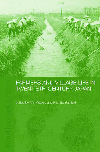 Farmers and Village Life in Japan book cover