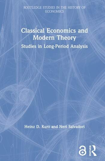 Classical Economics and Modern Theory Studies in Long-Period Analysis book cover