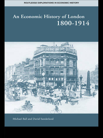 An Economic History of London 1800-1914 book cover