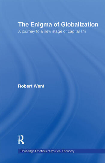 The Enigma of Globalization A Journey to a New Stage of Capitalism book cover