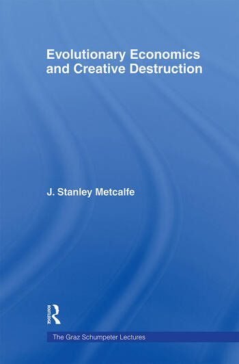 Evolutionary Economics and Creative Destruction book cover