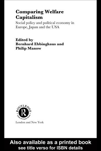 Comparing Welfare Capitalism Social Policy and Political Economy in Europe, Japan and the USA book cover