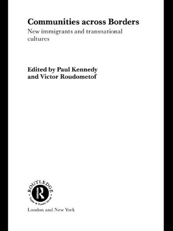 Communities Across Borders New Immigrants and Transnational Cultures book cover