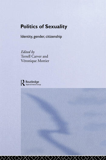 Politics of Sexuality Identity, Gender, Citizenship book cover