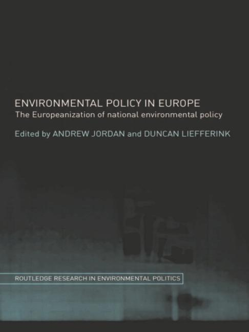 Environmental Policy in Europe The Europeanization of National Environmental Policy book cover