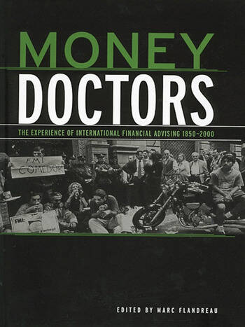 Money Doctors The Experience of International Financial Advising 1850-2000 book cover