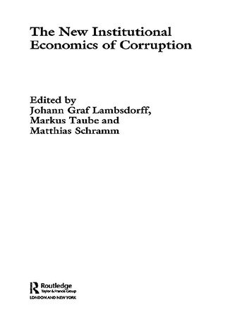 The New Institutional Economics of Corruption book cover