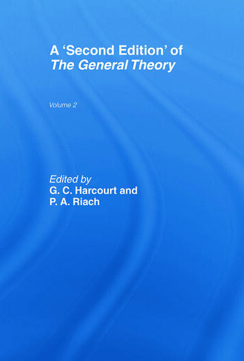 A Second Edition of The General Theory Volume 2 Overview, Extensions, Method and New Developments book cover