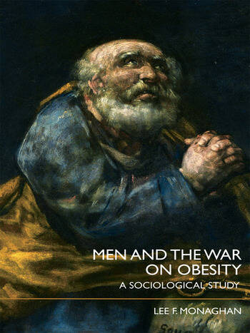 Men and the War on Obesity A Sociological Study book cover