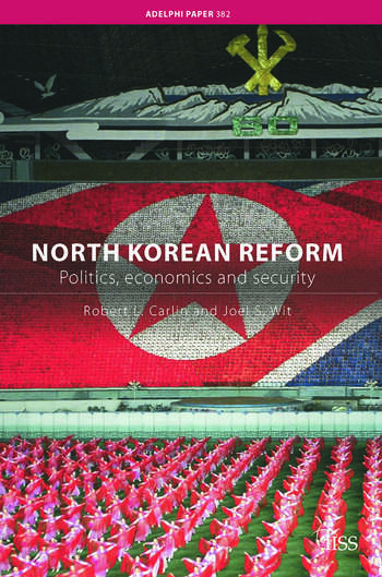 North Korean Reform Politics, Economics and Security book cover
