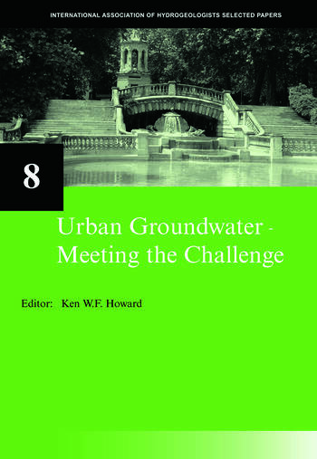 Urban Groundwater, Meeting the Challenge IAH Selected Papers on Hydrogeology 8 book cover