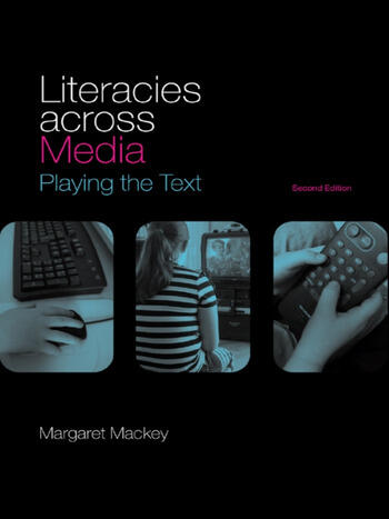 Literacies Across Media Playing the Text book cover