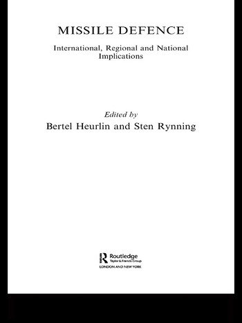 Missile Defence International, Regional and National Implications book cover