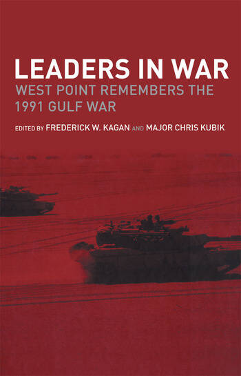Leaders in War West Point Remembers the 1991 Gulf War book cover
