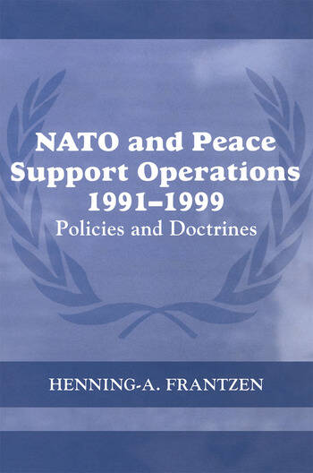 NATO and Peace Support Operations, 1991-1999 Policies and Doctrines book cover