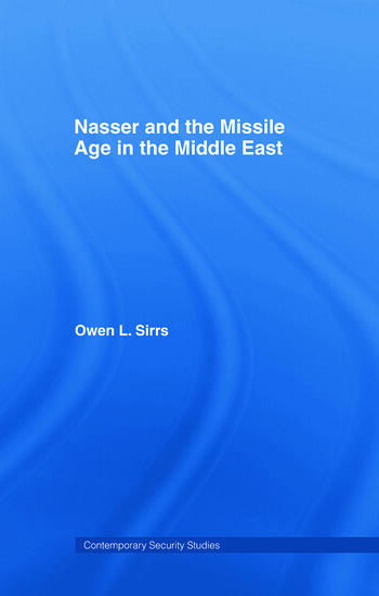 Nasser and the Missile Age in the Middle East book cover