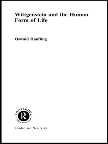 Wittgenstein and the Human Form of Life book cover