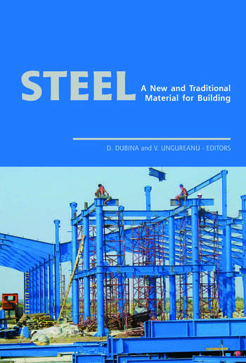 Steel - A New and Traditional Material for Building Proceedings of the International Conference in Metal Structures 2006, 20-22 September 2006, Poiana Brasov, Romania book cover