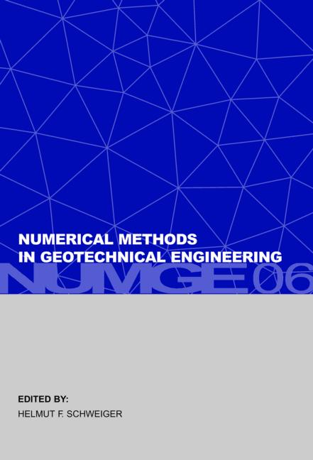 Numerical Methods in Geotechnical Engineering Sixth European Conference on Numerical Methods in Geotechnical Engineering (Graz, Austria, 6-8 September 2006) book cover